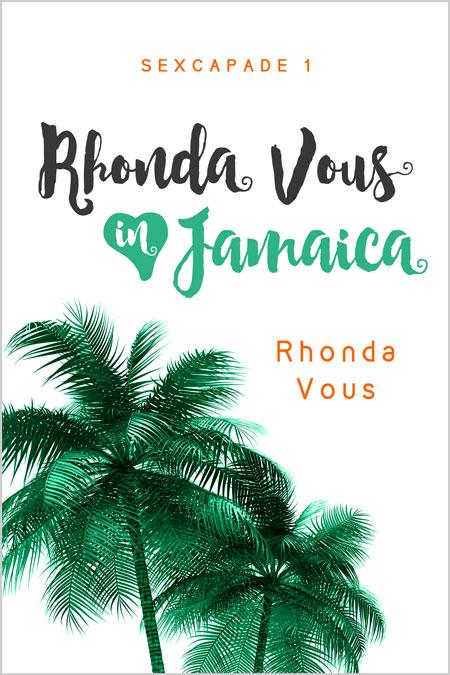 RhondaVous-RhondaVousInJamaica_450x675